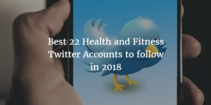 top 22 health and fitness expert to follow in twitter