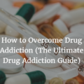 how to overcome drug addiction