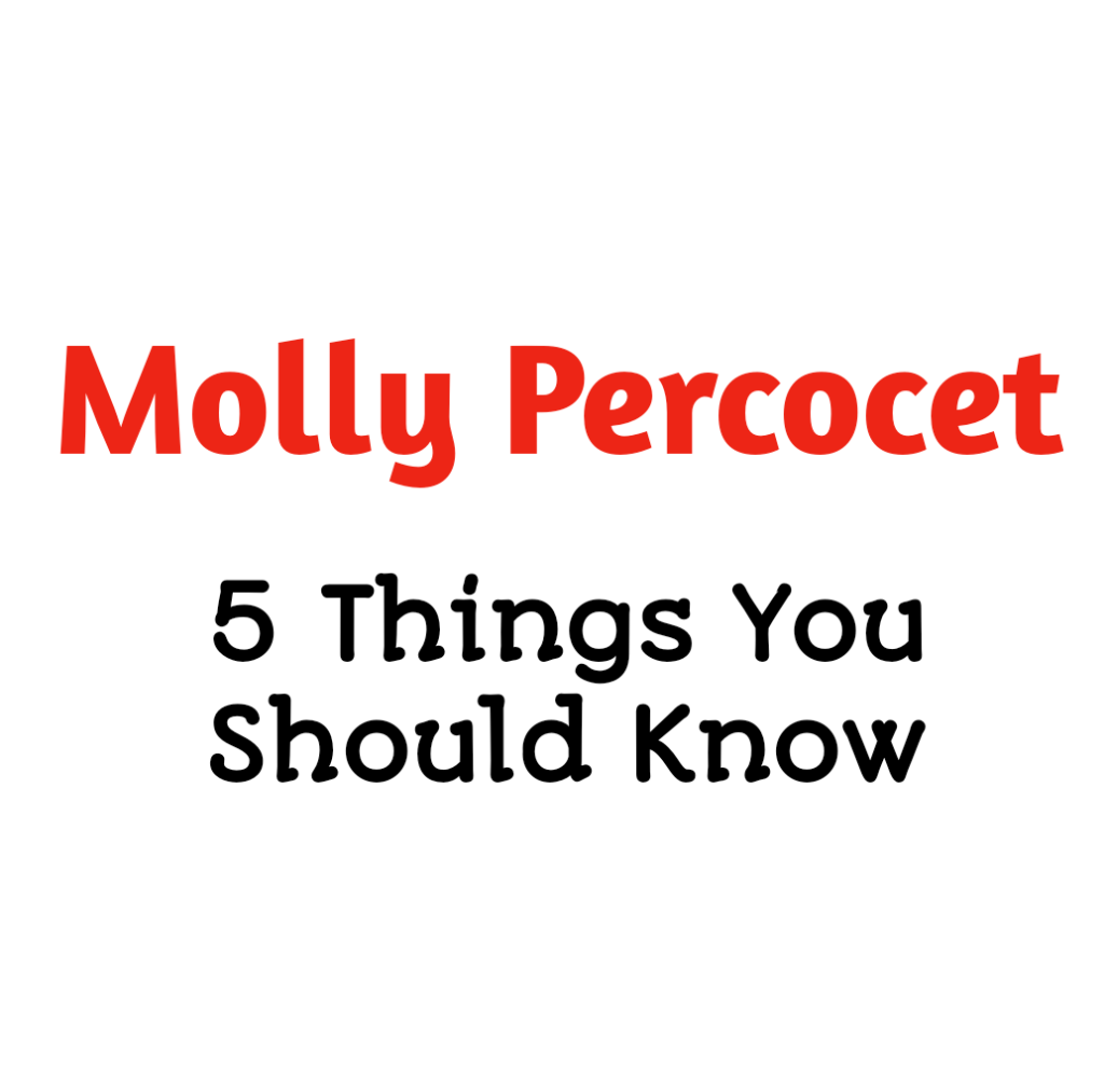 molly percocet