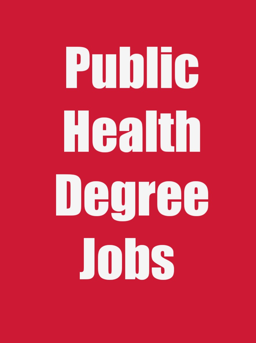 Public Health Degree Jobs