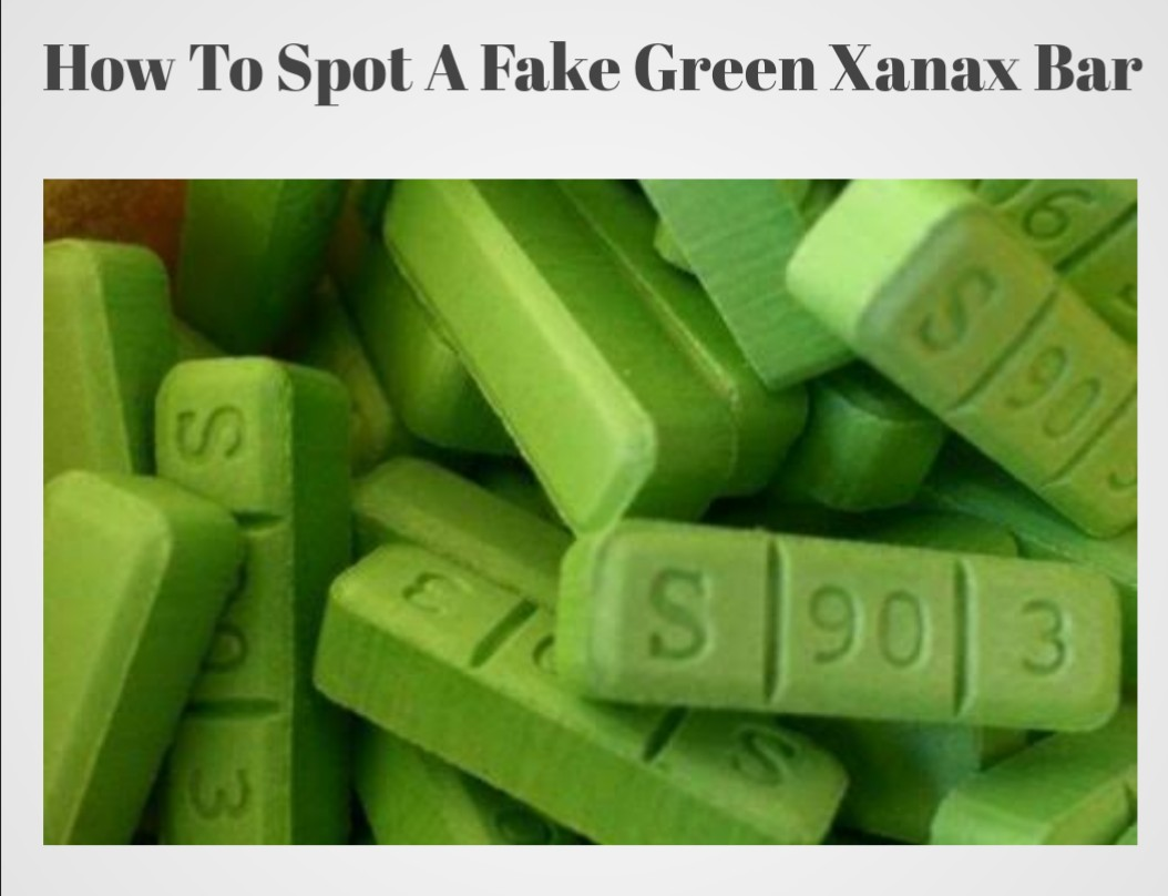 S 90 3 >> How To Spot Fake Green Xanax Bars S 90 3 Fake Public Health