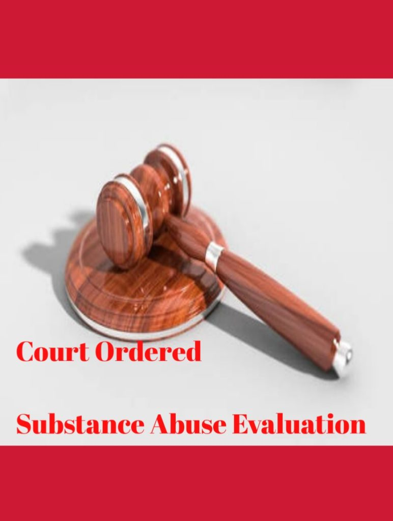 Substance Abuse evaluation