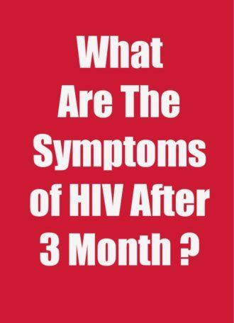 HIV Symptoms After 3 months
