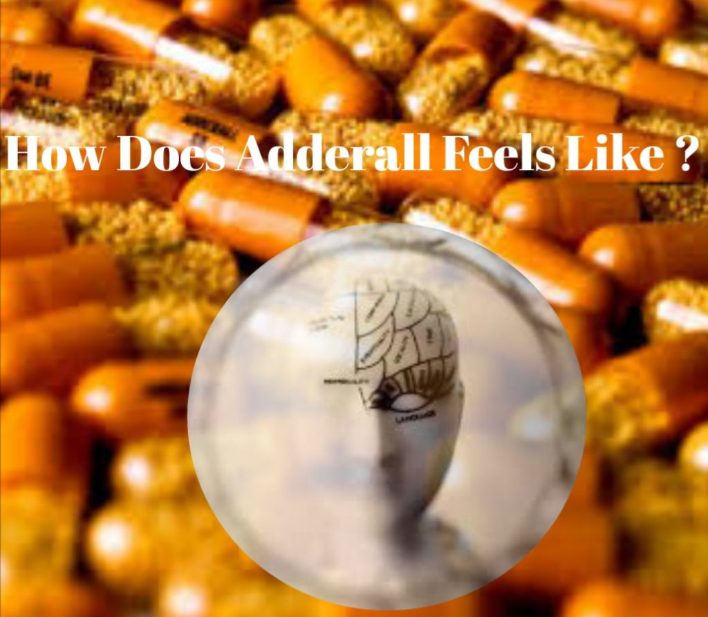 What Does Adderall Feel Like?