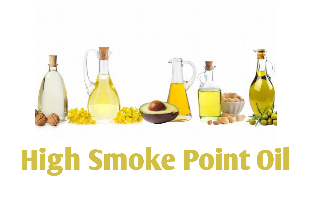 High Smoke Point Oil