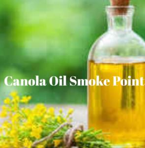 canola oil smoke point
