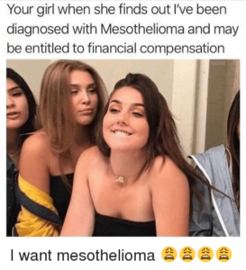 Mesothelioma fake love claim meme