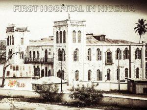 First- Hospital In Nigeria