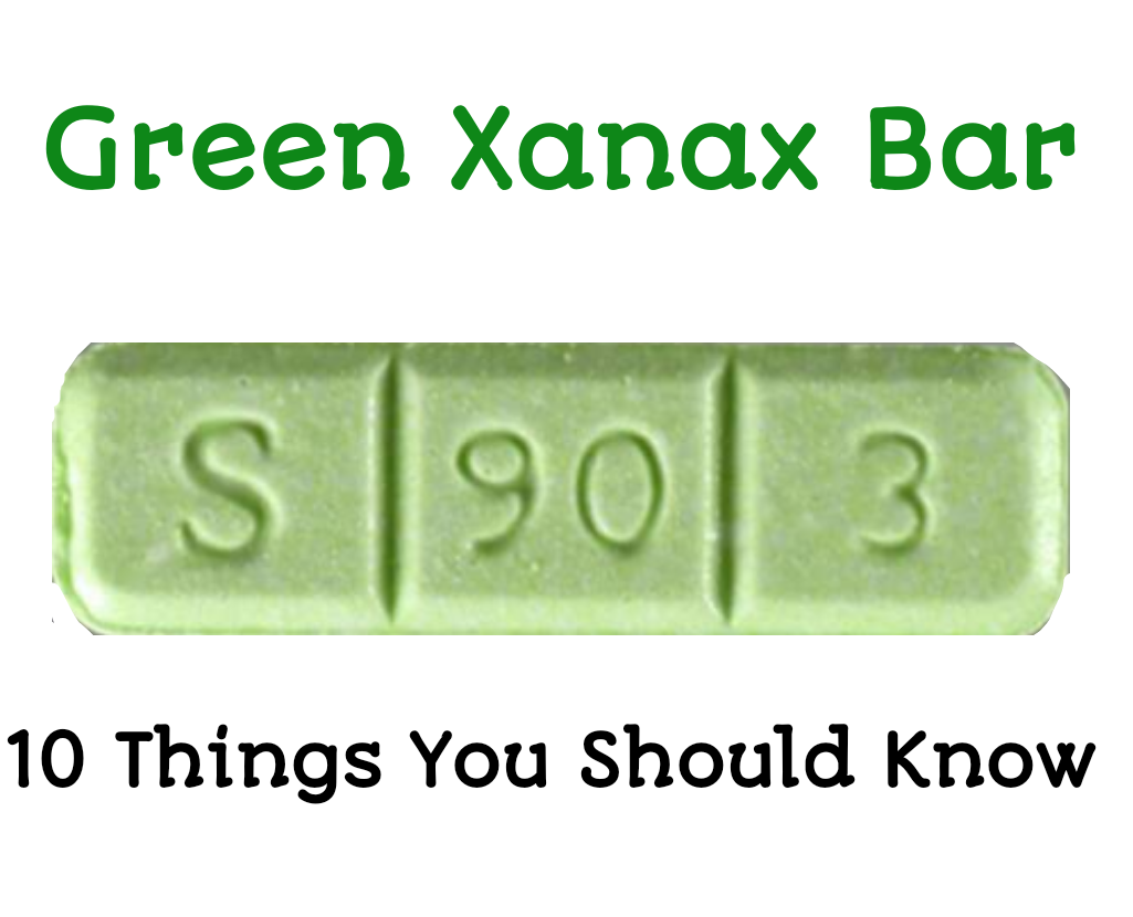 S 90 3 >> Green Xanax Bars S 90 3 10 Things You Need To Know Public Health