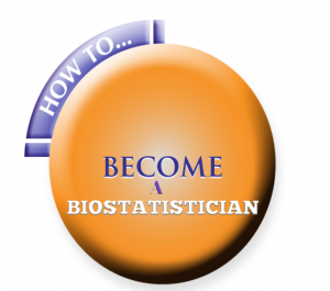 How To Become A Biostatistician