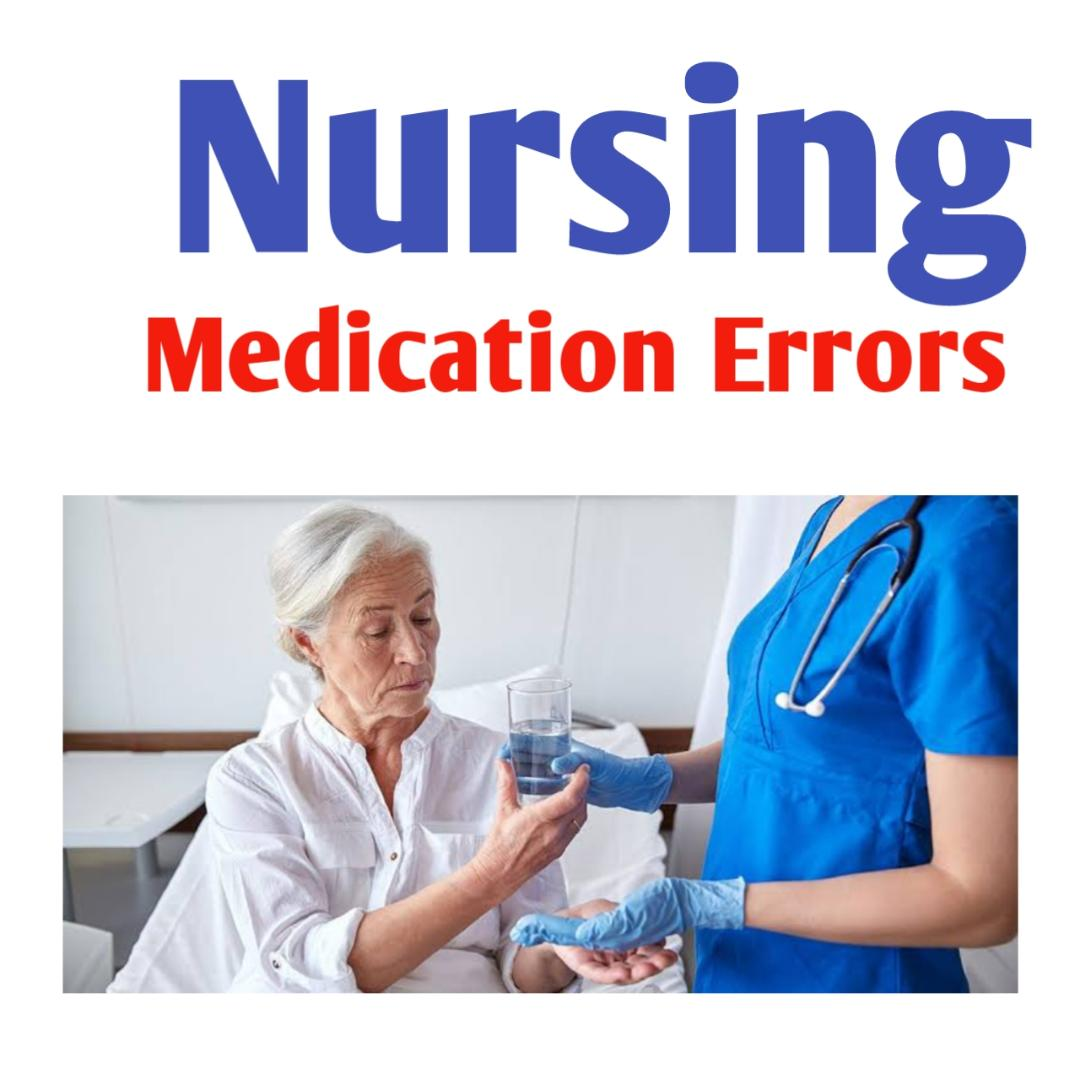 Medication Errors In Nursing