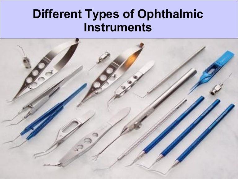 Ophthalmology Instruments and Their Uses