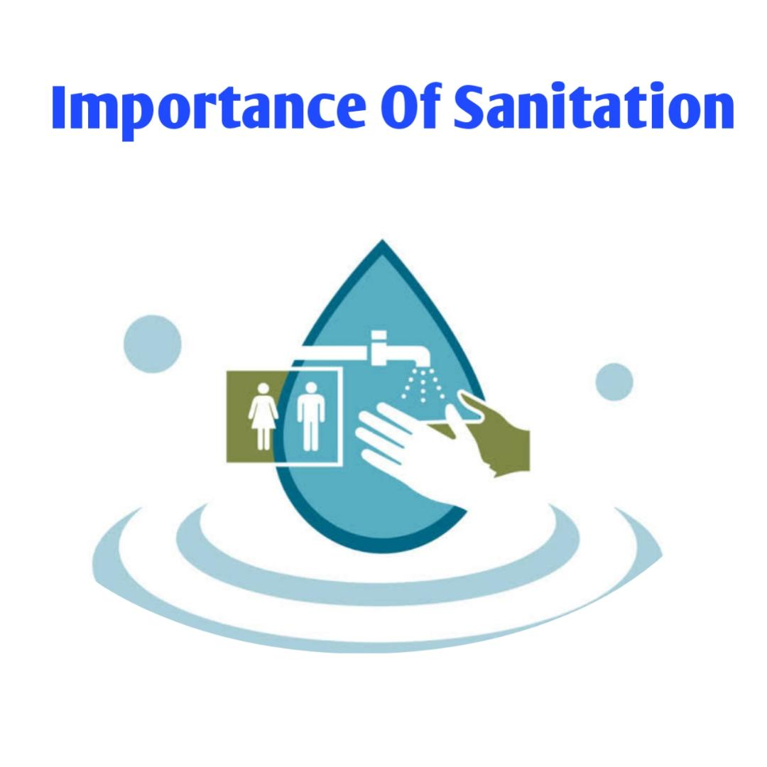 Importance of sanitation