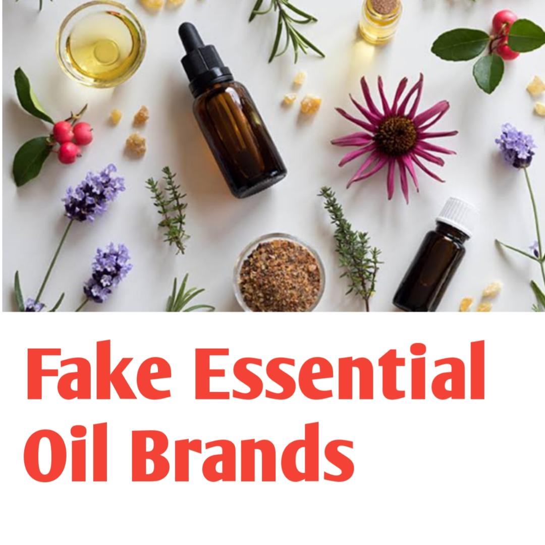 Fake Essential Oils Brands
