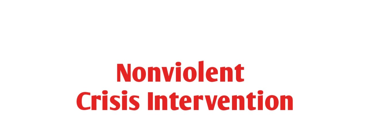 Nonviolent Crisis Intervention