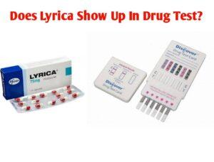 does lyrica show up on a drug test