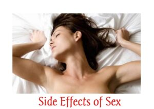 Side Effects of Sex in Men and Women