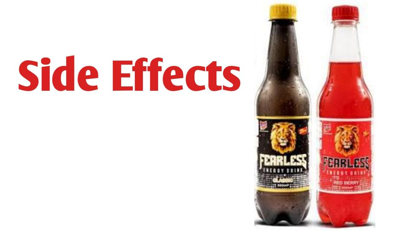 Fearless Energy Drink Side effects