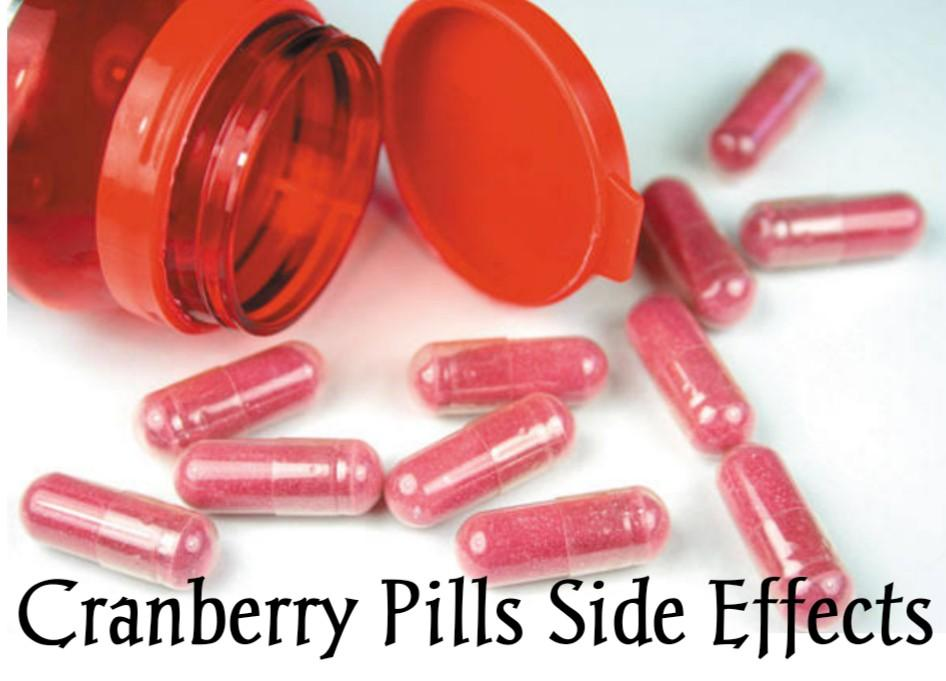 What are the Side Effects of Taking Cranberry Pills