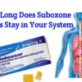 How Long Does Suboxone Strips Stay In Your System