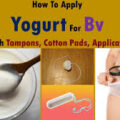 How to use yoghurt tampon for a yeast infection