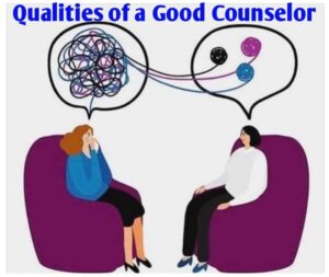 qualities of a good counsellor
