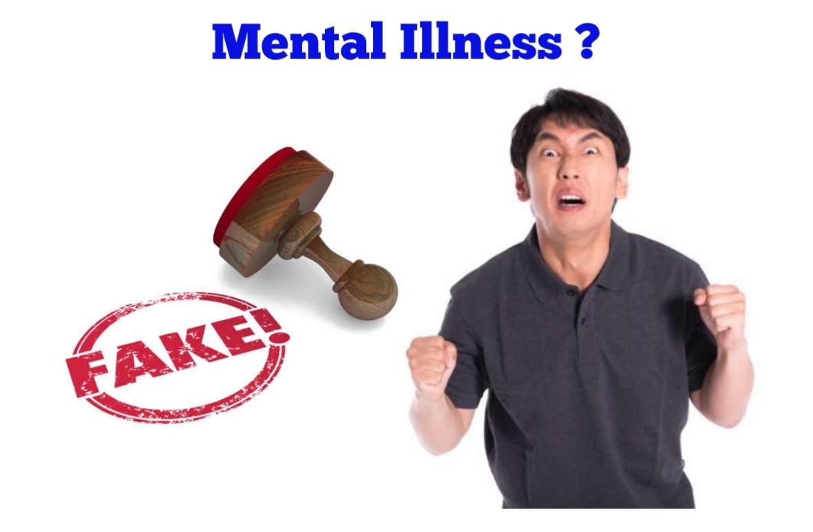 Faking Mental Illness