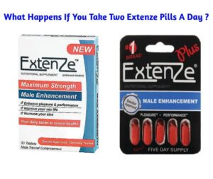 What Happens If You Take 2 Extenze Pills A Day