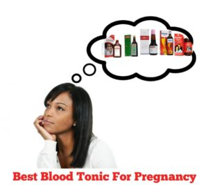 Best Blood Tonic For Pregnancy in nigeria
