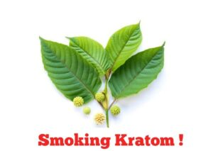 Smoking Kratom