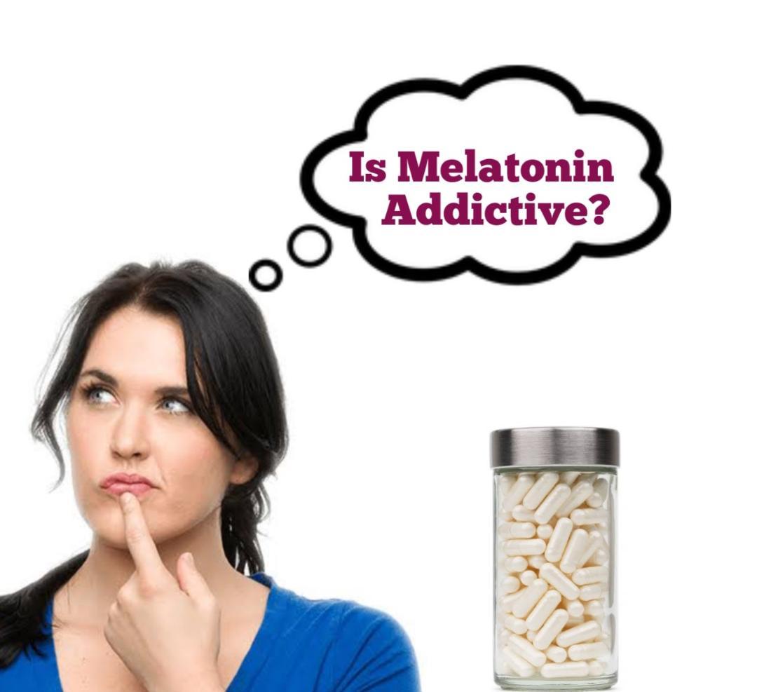 Is Melatonin Addictive