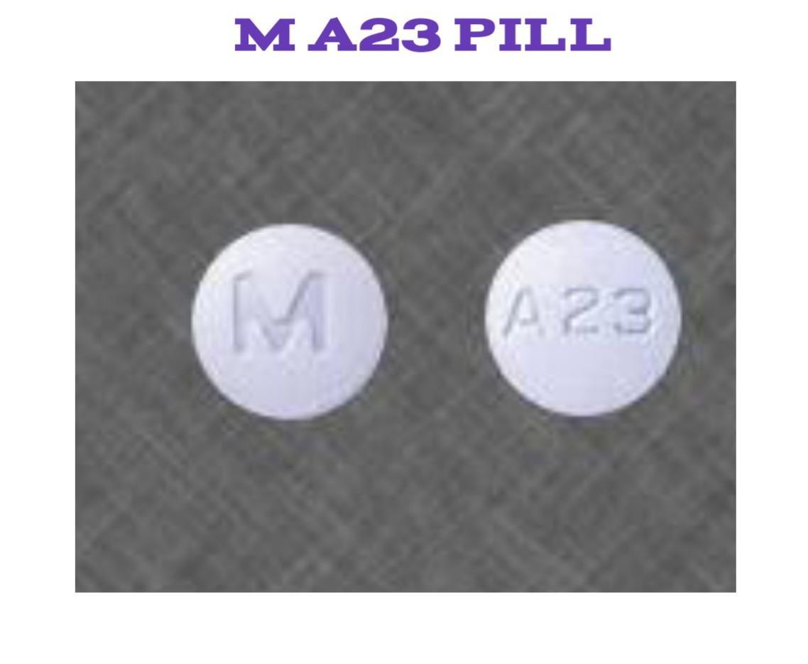 M A23 Pill