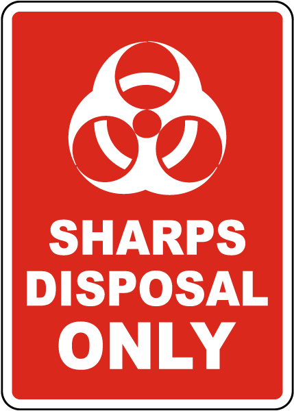 Sharps Disposal Only Sign